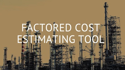 Free Factored Capital Cost Estimating Tool