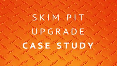 Skim Pit Case Study