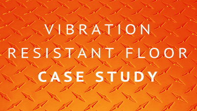 Vibration Resistant Floor Case Study